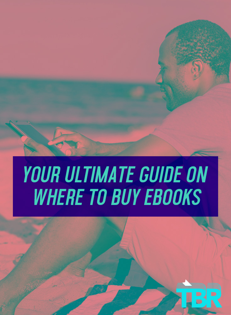 your ultimate guide on where to buy ebooks